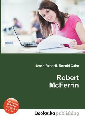Robert McFerrin  by  Jesse Russell