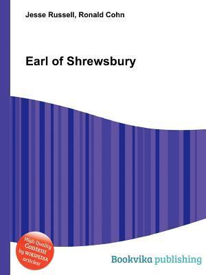 Earl of Shrewsbury  by  Jesse Russell