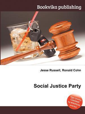 Social Justice Party  by  Jesse Russell