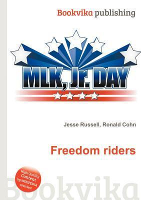 Freedom Riders  by  Jesse Russell