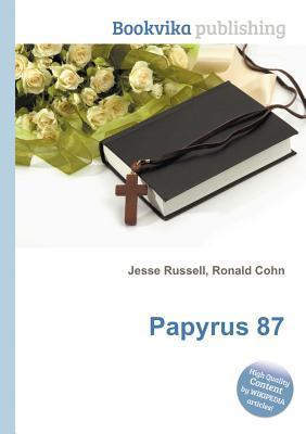 Papyrus 87 Jesse Russell
