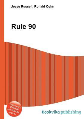 Rule 90 Jesse Russell