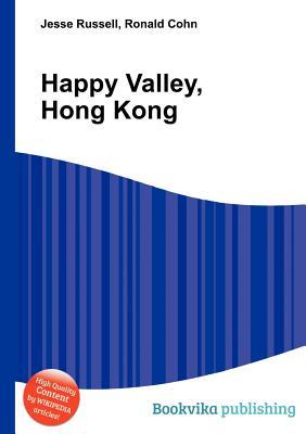 Happy Valley, Hong Kong Jesse Russell