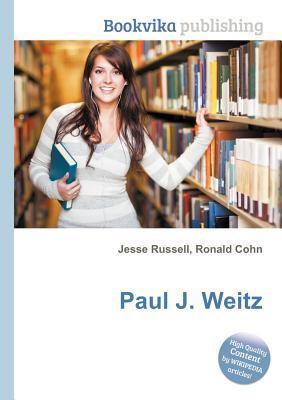 Paul J. Weitz  by  Jesse Russell