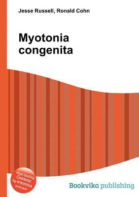 Myotonia Congenita Jesse Russell