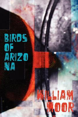 Birds of Arizona  by  William Moor