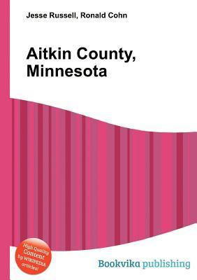 Aitkin County, Minnesota  by  Jesse Russell