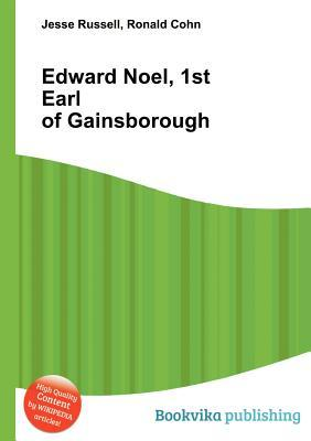 Edward Noel, 1st Earl of Gainsborough  by  Jesse Russell