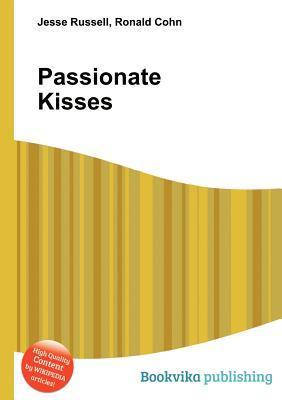 Passionate Kisses Jesse Russell