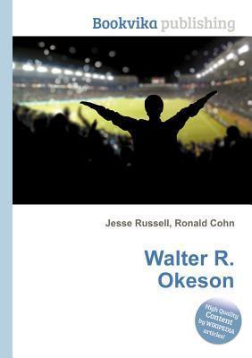 Walter R. Okeson  by  Jesse Russell