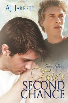 Fates Second Chance (Twists of Fate #1)  by  A.J. Jarrett