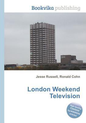 London Weekend Television  by  Jesse Russell