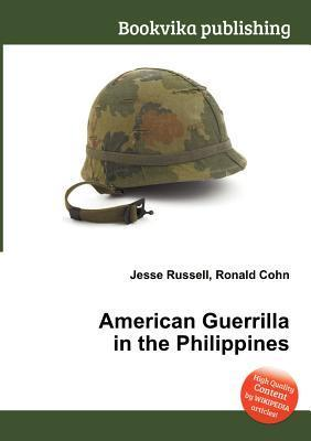 American Guerrilla in the Philippines Jesse Russell