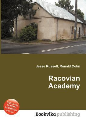Racovian Academy  by  Jesse Russell