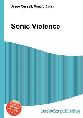 Sonic Violence  by  Jesse Russell
