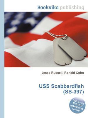 USS Scabbardfish (SS-397) Jesse Russell