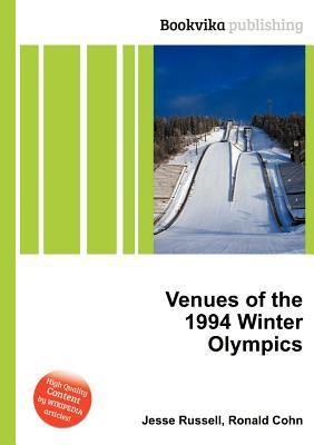 Venues of the 1994 Winter Olympics Jesse Russell