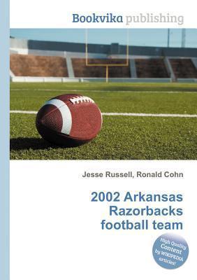 2002 Arkansas Razorbacks Football Team Jesse Russell