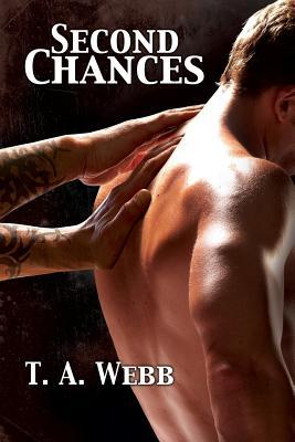 Second Chances  by  T.A. Webb