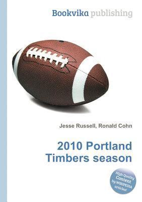 2010 Portland Timbers Season Jesse Russell