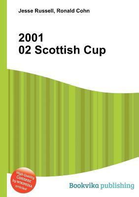 2001 02 Scottish Cup  by  Jesse Russell