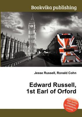Edward Russell, 1st Earl of Orford Jesse Russell