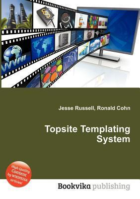 Topsite Templating System  by  Jesse Russell