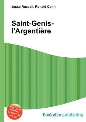 Saint-Genis-LArgenti Re  by  Jesse Russell