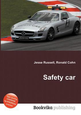 Safety Car  by  Jesse Russell
