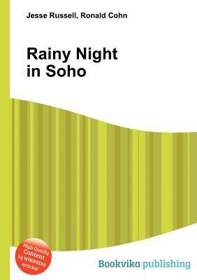 Rainy Night in Soho  by  Jesse Russell