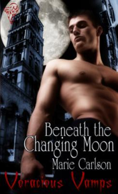 Beneath the Changing Moon Marie Carlson