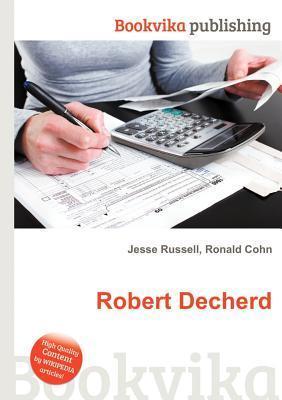 Robert Decherd Jesse Russell