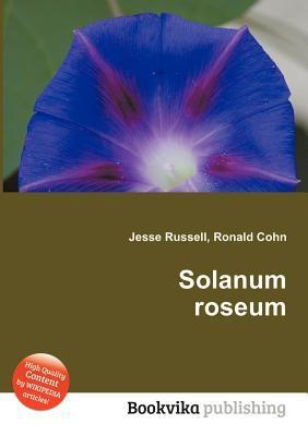 Solanum Roseum  by  Jesse Russell
