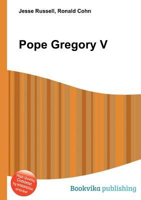 Pope Gregory V  by  Jesse Russell