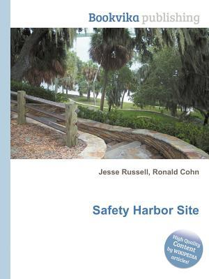 Safety Harbor Site  by  Jesse Russell