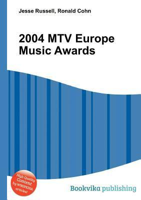2004 MTV Europe Music Awards  by  Jesse Russell