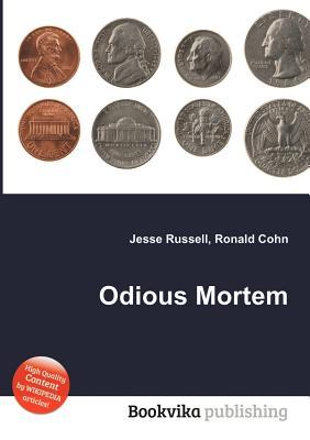Odious Mortem  by  Jesse Russell