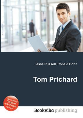 Tom Prichard  by  Jesse Russell