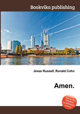 Amen. Jesse Russell