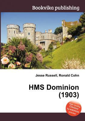 HMS Dominion (1903) Jesse Russell