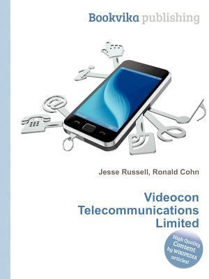 Videocon Telecommunications Limited Jesse Russell