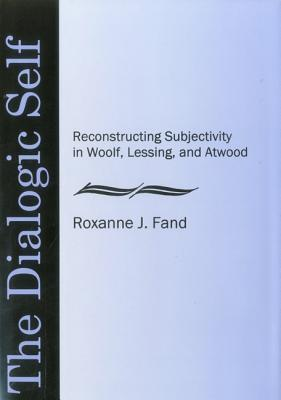 The Dialogic Self Roxanne J. Fand