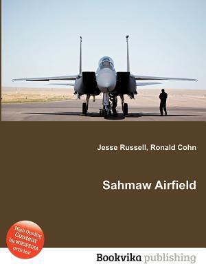 Sahmaw Airfield Jesse Russell