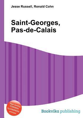 Saint-Georges, Pas-de-Calais  by  Jesse Russell