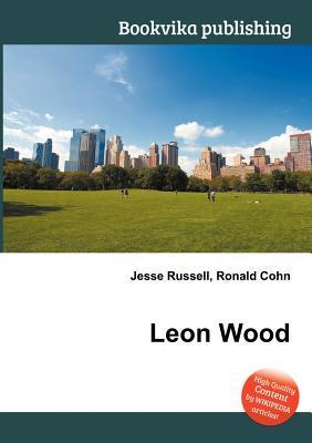 Leon Wood  by  Jesse Russell