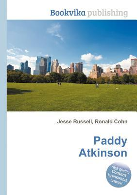 Paddy Atkinson  by  Jesse Russell