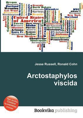 Arctostaphylos Viscida  by  Jesse Russell