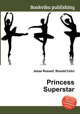 Princess Superstar  by  Jesse Russell