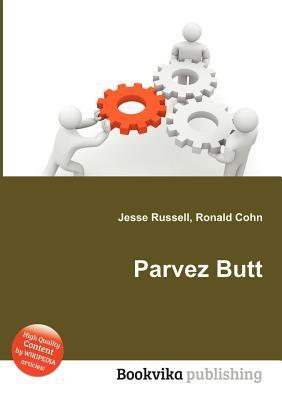 Parvez Butt  by  Jesse Russell