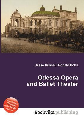Odessa Opera and Ballet Theater Jesse Russell